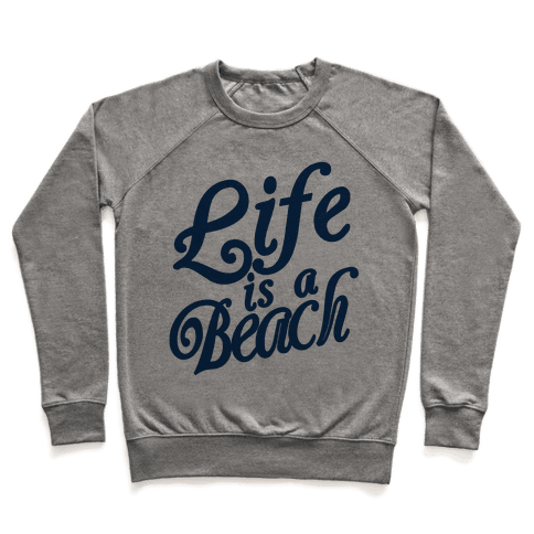 Life is a Beach Pullover