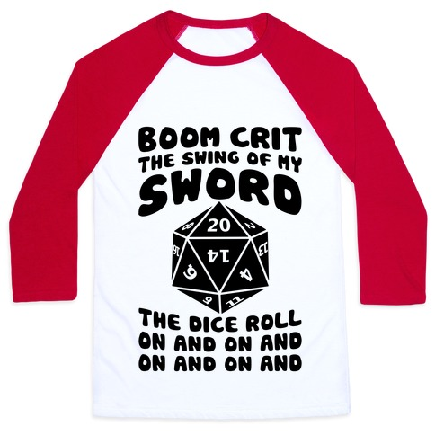 Boom, Crit, The Swing Of My Sword Baseball Tee