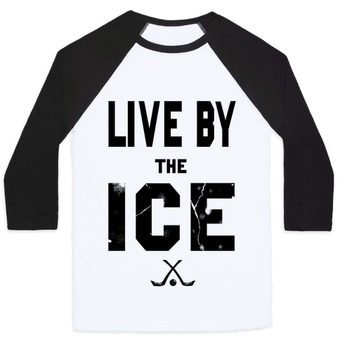 Live by the Ice Baseball Tee