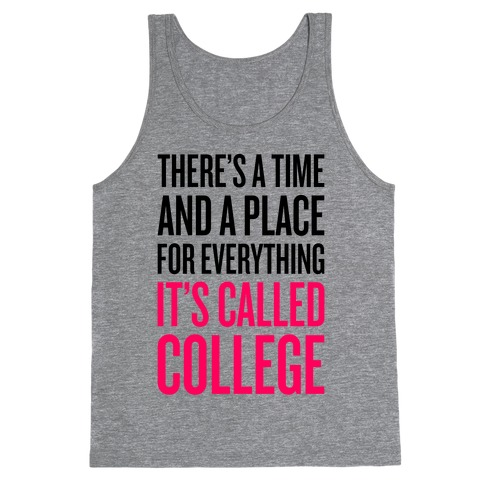 A Time And A Place For Everything Tank Top