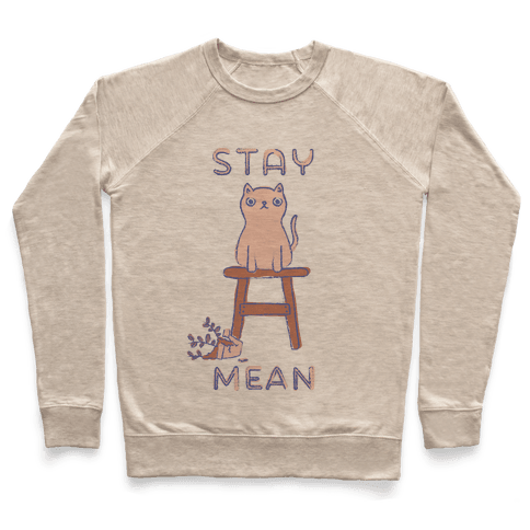 Stay Mean Pullover