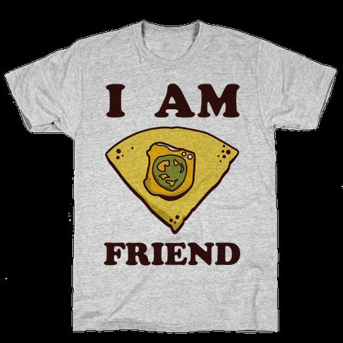 I Am Nacho Friend Mens T-Shirt