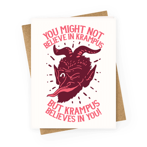 Krampus Believes in You Greeting Card