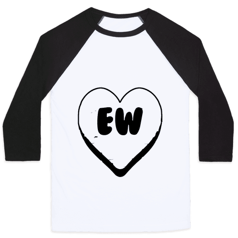 Valentine's Day Heart Ew Baseball Tee
