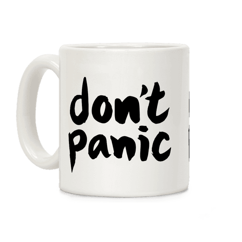 Don't Panic Coffee Mug