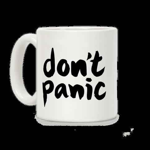 Don't Panic Coffee Mug