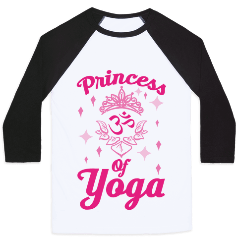 Princess Of Yoga Baseball Tee