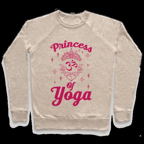 Princess Of Yoga Pullover