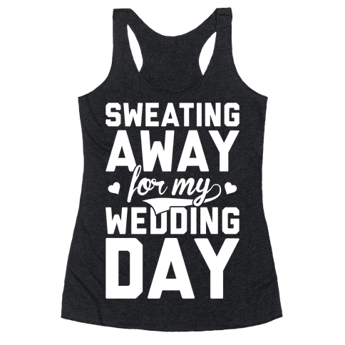 Sweating Away Racerback Tank Top