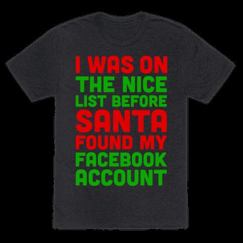 Santa Found My Facebook Account Mens T-Shirt