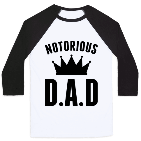Notorious DAD Baseball Tee