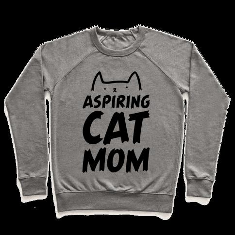 Aspiring Cat Mom Pullover