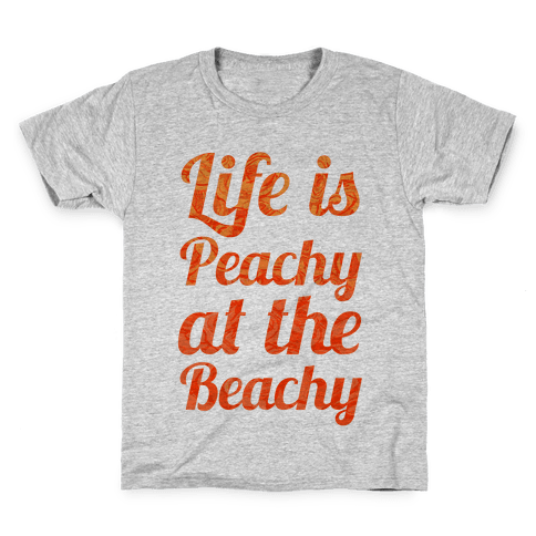 Life is Peachy at the Beachy Kids T-Shirt