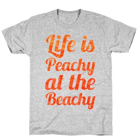 Life is Peachy at the Beachy T-Shirt