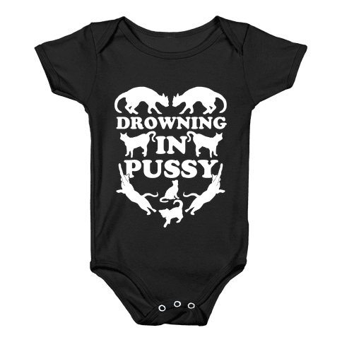 Drowning In Pussy Baby Onesy
