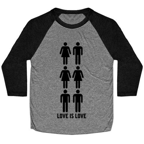 Love is Love Baseball Tee