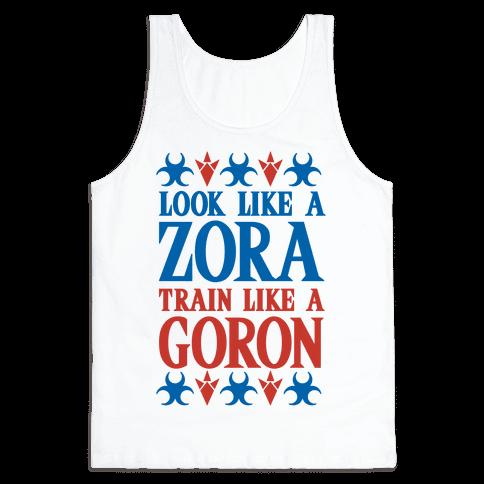 Look Like A Zora Train Like A Goron Tank Top