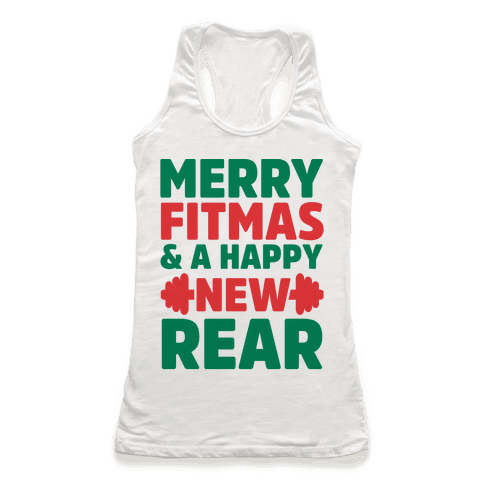 Merry Fitmas and a Happy New Rear Racerback Tank Top