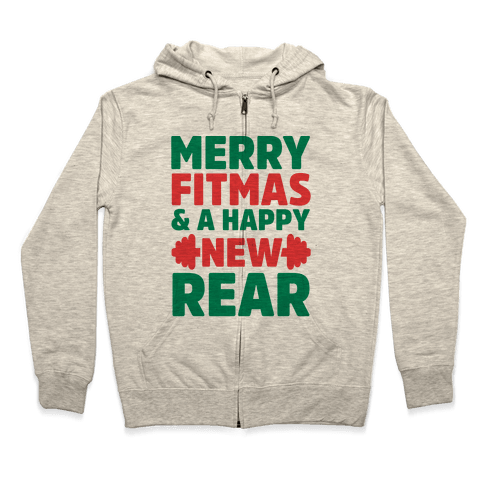 Merry Fitmas and a Happy New Rear Zip Hoodie