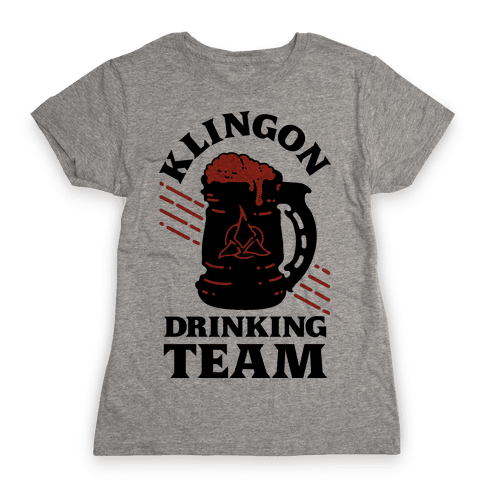 Klingon Drinking Team Womens T-Shirt