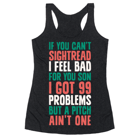 If You Can't Sightread I Feel Bad For You Son Racerback Tank Top