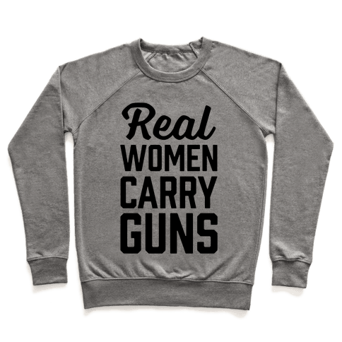 Real Women Carry Guns Pullover