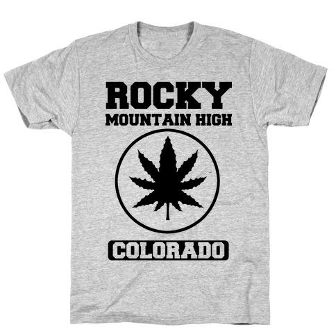 Rocky Mountain High Colorado T-Shirt