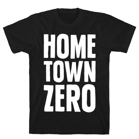 Hometown Zero Mens T-Shirt
