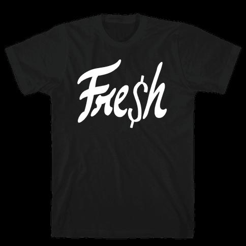 Fresh Mens T-Shirt