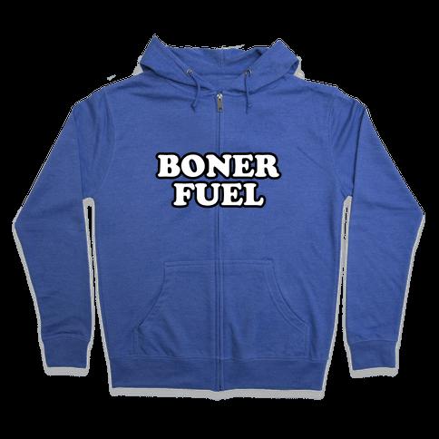 Boner Fuel Zip Hoodie