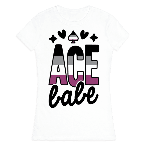 Ace Babe Womens T-Shirt