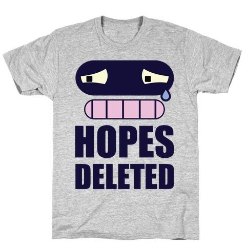 Hopes Deleted T-Shirt
