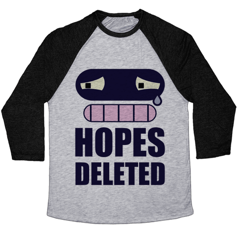 Hopes Deleted Baseball Tee
