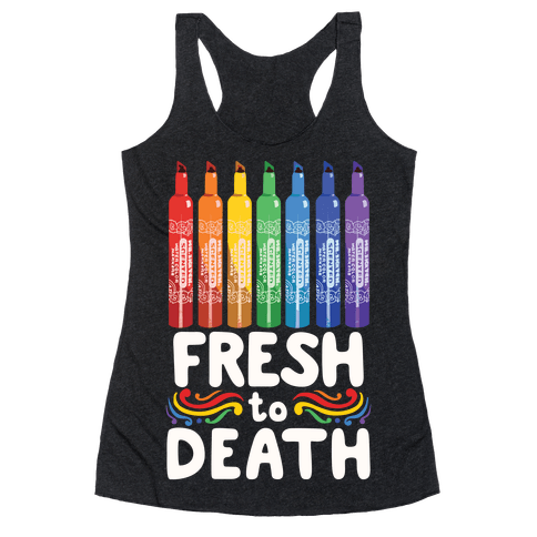 Fresh To Death Racerback Tank Top