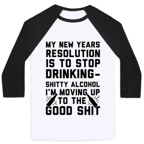 My New Years Resolution Is To Stop Drinking