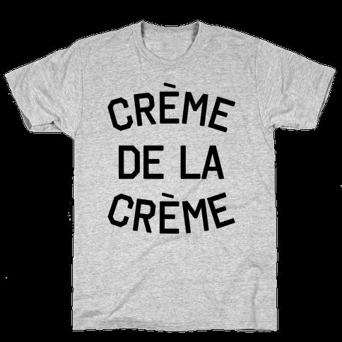 Creme De La Creme Mens T-Shirt