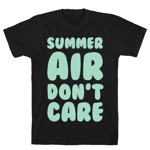 Summer Air Don't Care Mens T-Shirt