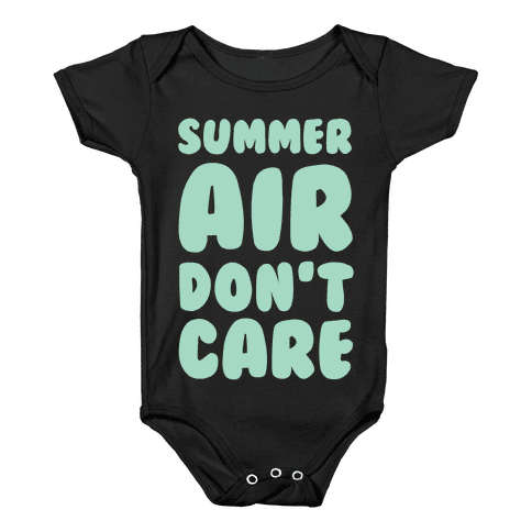 Summer Air Don't Care Baby Onesy