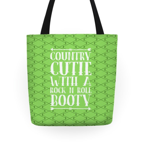 Country Cutie With A Rock 'N Roll Booty Tote