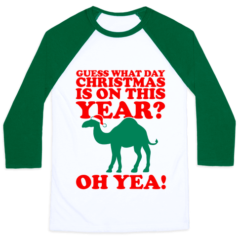 Guess What Day Christmas is on this Year? - Baseball Tees - HUMAN