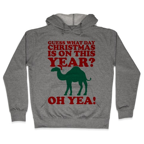 guess what day christmas is on this year hoodie - What Day Is Christmas This Year
