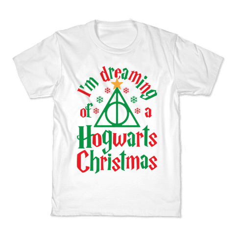 I'm Dreaming Of A Hogwarts Christmas Kids T-Shirt