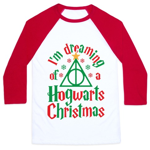 I'm Dreaming Of A Hogwarts Christmas Baseball Tee