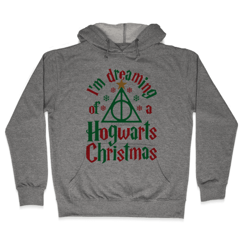 I'm Dreaming Of A Hogwarts Christmas Hooded Sweatshirt
