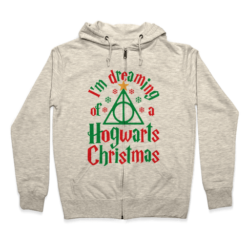 I'm Dreaming Of A Hogwarts Christmas Zip Hoodie
