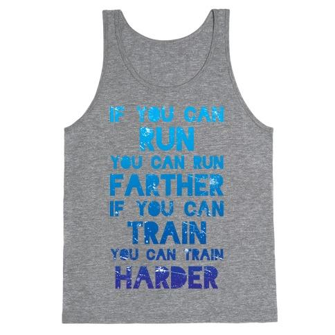 If You Can Run Tank Top