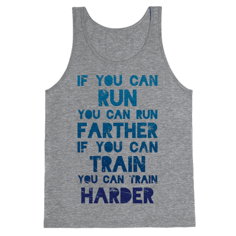 If You Can Run Tank Top