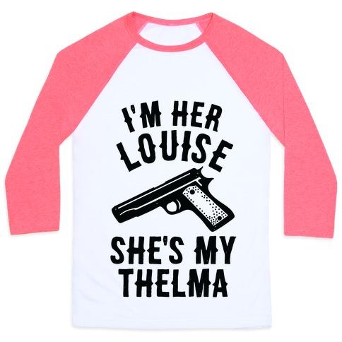 I'm Her Louise Baseball Tee