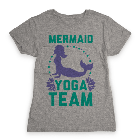 Mermaid Yoga Team Womens T-Shirt