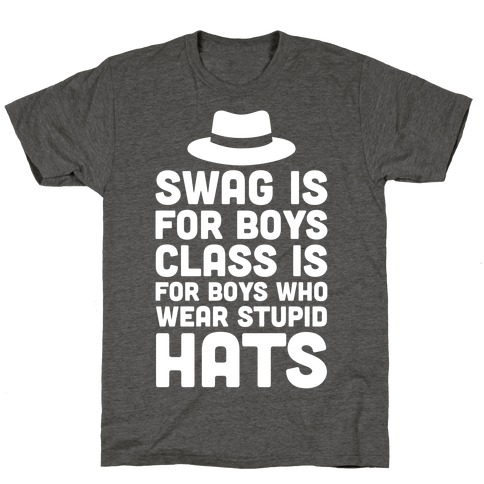 Swag Is For Boys T-Shirt
